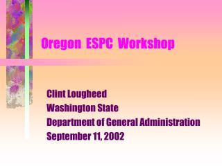 Oregon ESPC Workshop