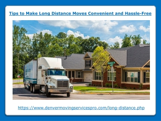 Tips to Make Long Distance Moves Convenient and Hassle-Free