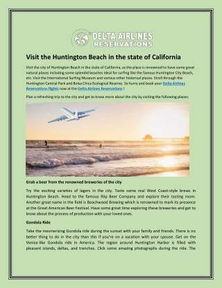 Visit the Huntington Beach in the state of California