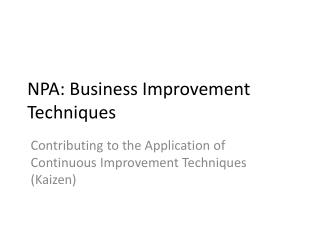 NPA: Business Improvement Techniques