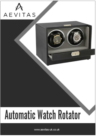 Advantages of Automatic watch Rotator