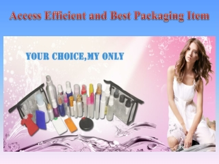 Access Efficient and Best Packaging Item