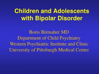 Children and Adolescents with Bipolar Disorder
