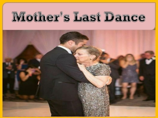 Mother's Last Dance