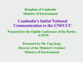 Cambodia's Initial National Communication to the UNFCCC