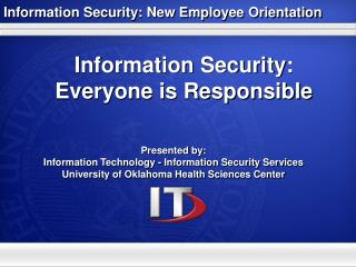 Information Security: Everyone is Responsible