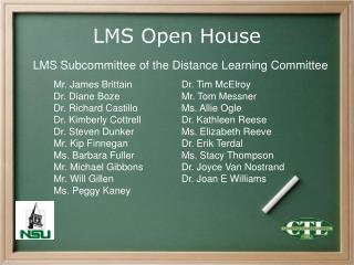 LMS Open House