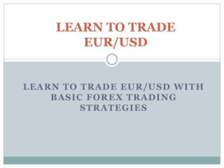 Learn How to Trade EUR/USD - Platinum Trading Academy