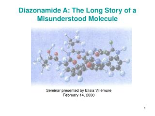 Diazonamide A: The Long Story of a Misunderstood Molecule