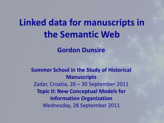 Linked data  for  manuscripts  in the Semantic  Web