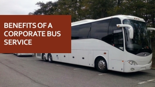 Benefits of a Corporate Bus Service