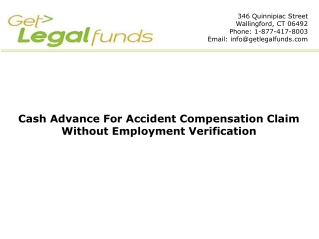 Cash Advance For Accident Compensation Claim
