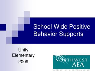 School Wide Positive Behavior Supports