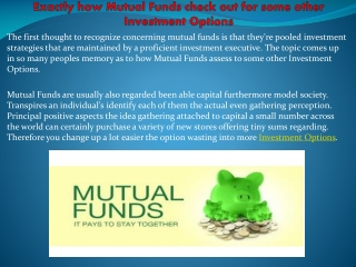 Exactly how Mutual Funds check out for some
