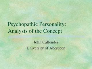 Psychopathic Personality: Analysis of the Concept