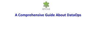 A Comprehensive Guide About DataOps