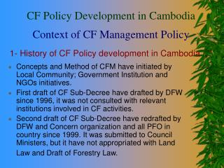 1- History of CF Policy development in Cambodia