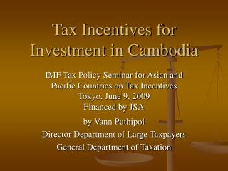 Tax Incentives for Investment in Cambodia