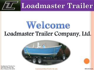 Loadmaster Boat Trailers For Sale