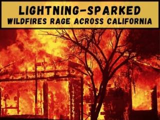 Lightning-sparked fires rage across California