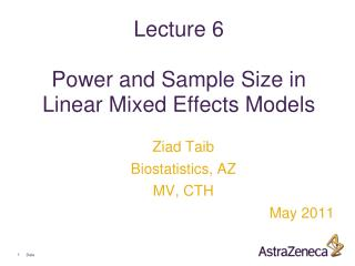 Lecture 6 Power and Sample Size in Linear Mixed Effects Models