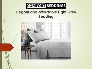 Elegant and affordable Light Grey Bedding