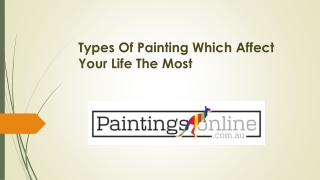 Types Of Painting Which Affect Your Life The Most