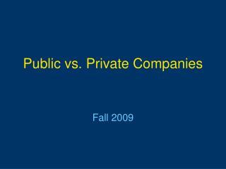Public vs. Private Companies