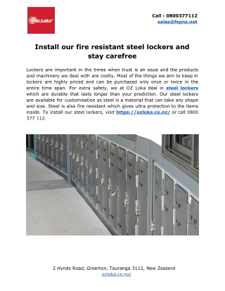 Install our fire resistant steel lockers and stay carefree