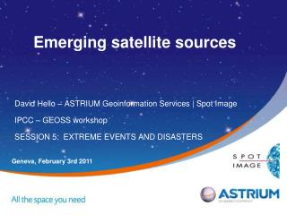 Emerging satellite sources