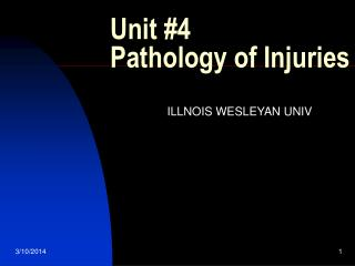 Unit #4 Pathology of Injuries