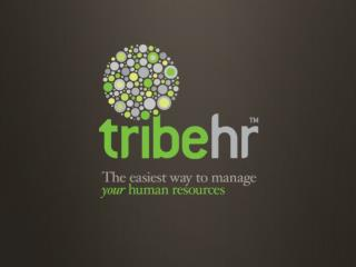 Elevator Pitch   What Does TribeHR Do