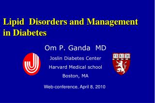 Lipid  Disorders and Management  in Diabetes
