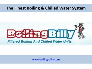 The Finest Boiling & Chilled Water System - Boiling-Billy