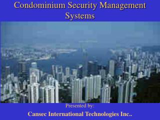 Condominium Security Management Systems