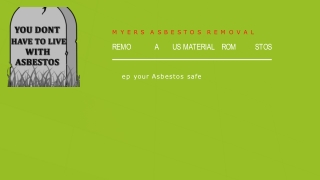 Commercial Asbestos removal: Myers Asbestos removal