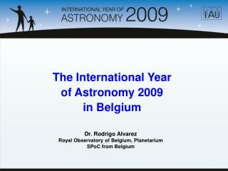 The International Year  of Astronomy 2009  in Belgium