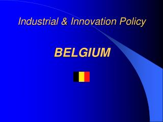 Industrial & Innovation Policy