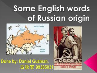 Some English words of Russian origin