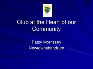 Club at the Heart of our Community
