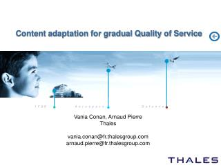 Content adaptation for gradual Quality of Service