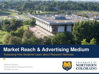Market Reach & Advertising Medium