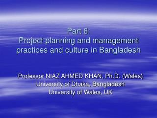 Part 6:  Project planning and management practices and culture in Bangladesh