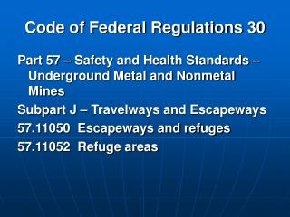 Code of Federal Regulations 30