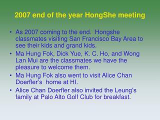 2007 end of the year HongShe meeting