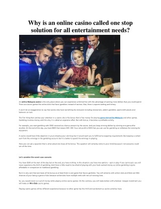 Why is an online casino called one stop solution for all entertainment needs