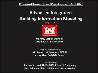 Proposed Research and Development Activities Advanced Integrated  Building Information Modeling Prepared for: