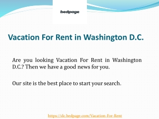 Vacation For Rent in Washington D.C.