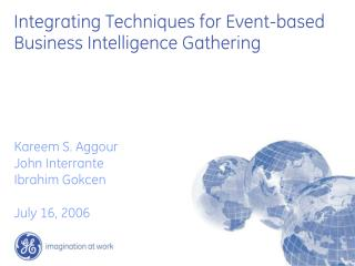 Integrating Techniques for Event-based Business Intelligence Gathering