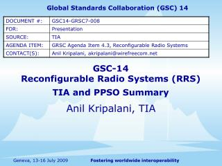 GSC-14 Reconfigurable Radio Systems RRS  TIA and PPSO Summary